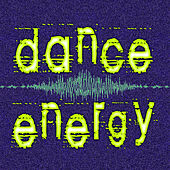 Dance Energy by Various Artists