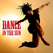 Dance In The Sun by Various Artists