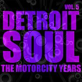 Detroit Soul, The Motown Years Volume 5 by Various Artists