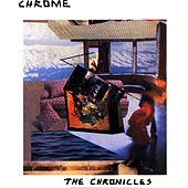 The Chronicles I & II by Chrome