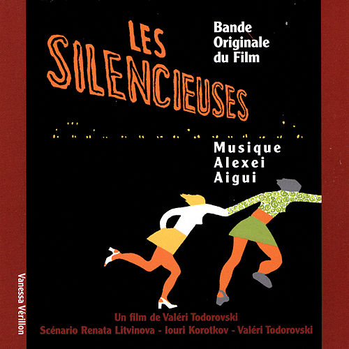 Les Silencieuses - Bande Originale du Film by Alexei Aigui