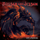 Live In Phoenix by Flotsam & Jetsam