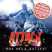 30 Years of Rock'n'Roll by The Attack