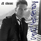 Until Yesterday by JC Chasez