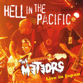 Hell In The Pacific by The Meteors