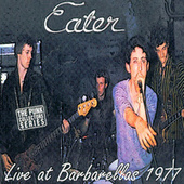 Live At Barbarellas 1977 by Eater