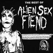 The Best Of Alien Sex Fiend by Alien Sex Fiend