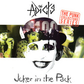 Joker In The Pack by The Adicts