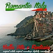 Romantic Italy: Bella Vita e fantasia by Various Artists