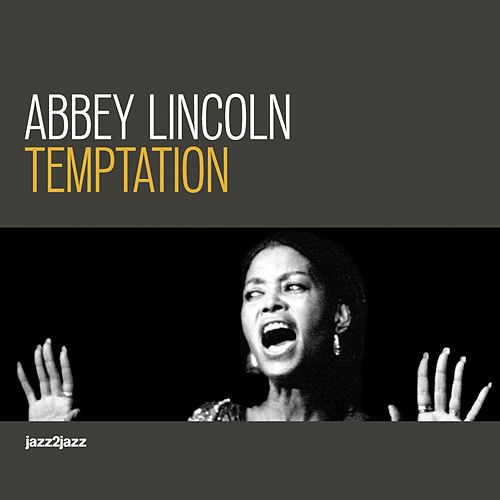 Temptation - Lost Love Version by Abbey Lincoln