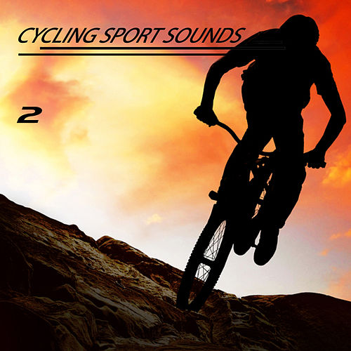 Cycling Sport Sounds, Vol. 2 by Various Artists