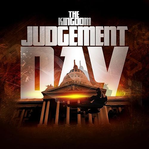Judgement Day by The Kingdom