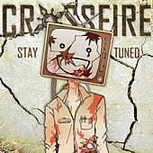 Stay Tuned by Crossfire