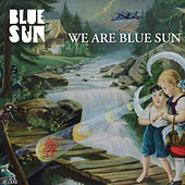 We Are Blue Sun - EP by Blue Sun