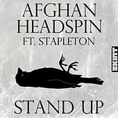 Stand Up by Afghan Headspin