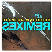 Remixes by Stanton Warriors