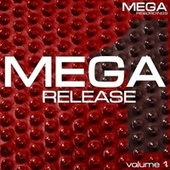 Mega Release, Vol. 1 by Various Artists