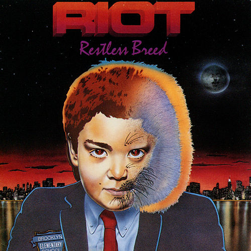 Restless Breed by Riot