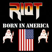 Born In America by Riot