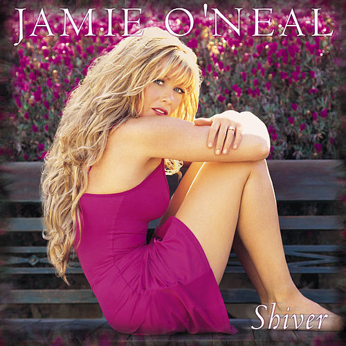 Shiver by Jamie O'Neal