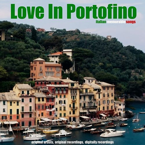 Love in Portofino by Various Artists