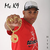 Hits do Mc K9 by Mc K9