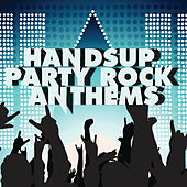 Handsup Party Rock Anthems by Various Artists