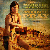 Won't Pray (Adagio) - Single by Southern Backtones
