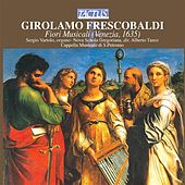 Frescobaldi: Fiori Musicali by Various Artists