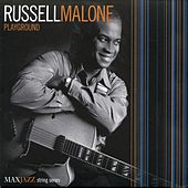 Malone, Russell: Playground by Russell Malone