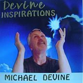 Devine Inspirations by Michael Devine