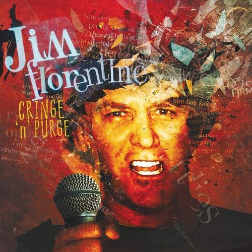 Cringe 'n' Purge by Jim Florentine