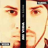 Mi Vida by Wisin y Yandel