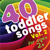 40 Toddler Songs Vol. 2 (For Ages 2+) by KidzTown Kids