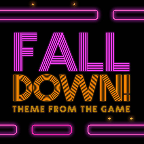 Fall Down Theme (From 'Fall Down') by Anime Kei