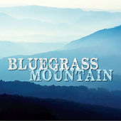 Bluegrass Mountain by Various Artists