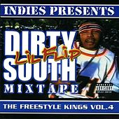 Freestyle Kings, Vol. 4: Dirty South Mixtape by Lil' Flip