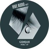 Perle Ep by Gunjah