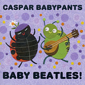 Baby Beatles! by Caspar Babypants