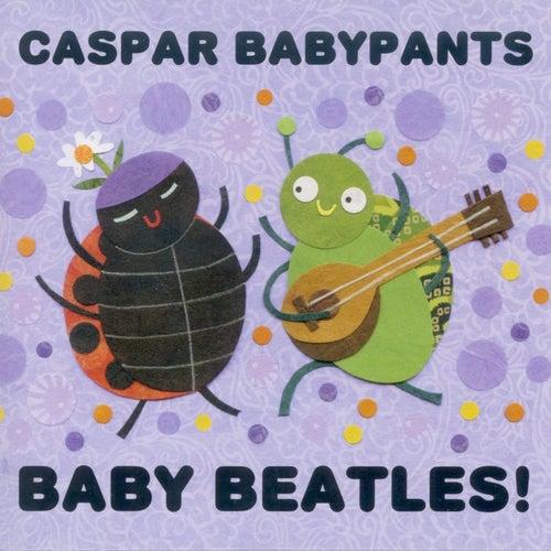 Baby Beatles! by Caspar Babypants