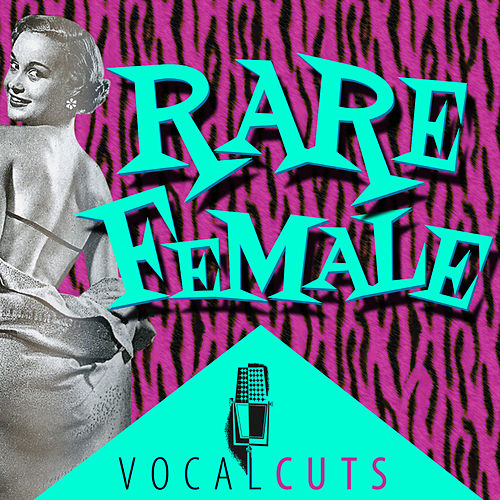 Rare Female Vocal Cuts by Various Artists