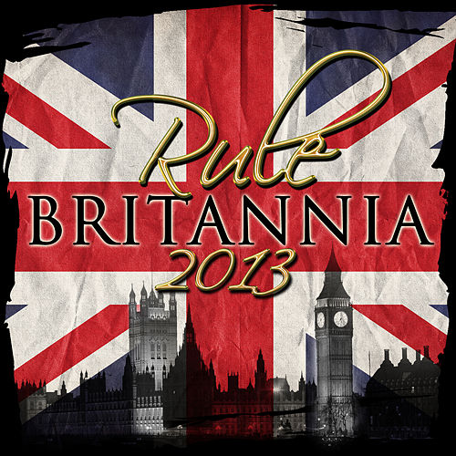 Rule Britannia 2013 (Remastered) by Carl Davis