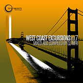 West Coast Excursion Vol. 7 Mixed and Compiled by DJ MFR by Various Artists