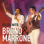 Mega Hits - Bruno & Marrone by Bruno e Marrone