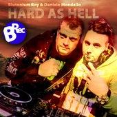 Hard as Hell by Blutonium Boy