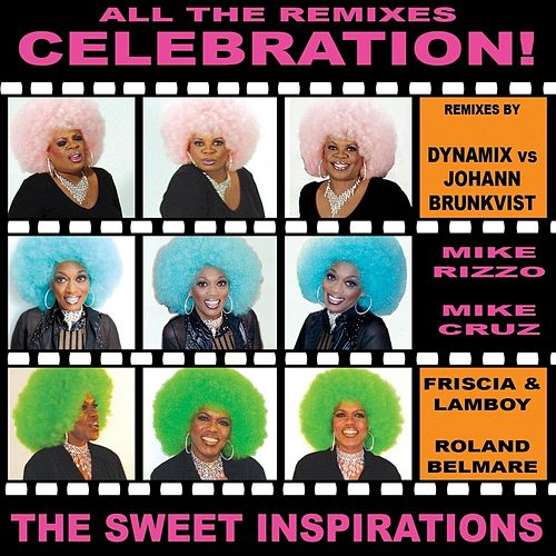 Celebration (The Remixes) by The Sweet Inspirations