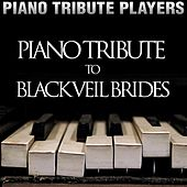 Piano Tribute to Black Veil Brides by Piano Tribute Players