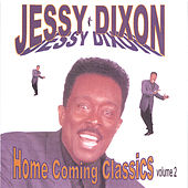 Home Coming Classics Volume 2 by Jessy Dixon