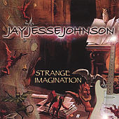 Strange Imagination by Jay Jesse Johnson