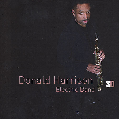 '3D' Vol.1 by Donald Harrison Jr.